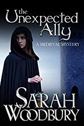The Unexpected Ally (A Gareth & Gwen Medieval Mystery Book 8)