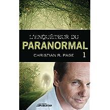 L'Enquêteur du paranormal, tome 1 (Enqueteur Du Paranormal) (French Edition)