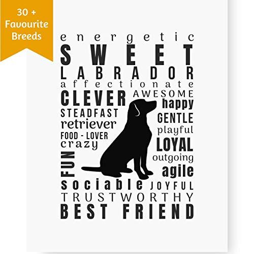 Dog Decor Labrador Wall Art - Quote Print (8.5x11 Unframed)   Pet Memorial Gifts   Dog Mom Gift   New Puppy Keepsake   Original Labrador Retriever Gifts for Dog Lovers