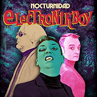 Nocturnidad [Explicit] by Electronikboy on Amazon Music ...