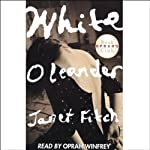 White Oleander | Janet Fitch