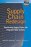 img - for Supply Chain Redesign: Transforming Supply Chains into Integrated Value Systems book / textbook / text book