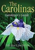 The Carolinas Gardener's Guide