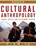 Cultural Anthropology, John H. Bodley, 0759118655