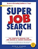 img - for Super Job Search IV book / textbook / text book