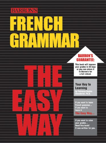 French Grammar the Easy Way (Easy Way Series)