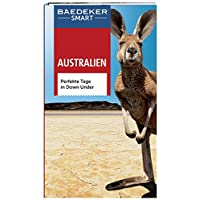 Baedeker SMART Reiseführer Australien: Perfekte Tage in Down Under