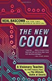 The New Cool, Neal Bascomb, 0307588904