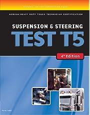 ASE Test Preparation Medium/Heavy Duty Truck Series Test T5: Suspension and Steering