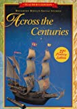 Across the Centuries, Armento, Beverly Jeanne and Houghton Mifflin Company Staff, 0395930715
