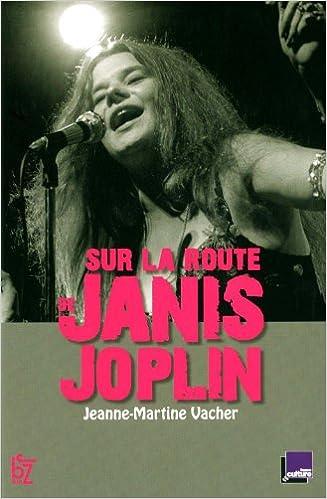 Lire un Sur la route de Janis Joplin pdf ebook