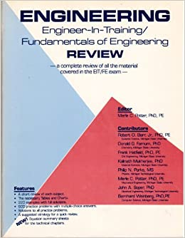 Fundamentals of engineering review a complete review of all of the fundamentals of engineering review a complete review of all of the material covered in the feeit exam merle c potter 9780961476007 amazon books fandeluxe Choice Image