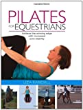 Pilates for Equestrians, Liza Randall, 1905693346
