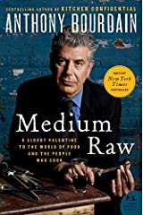 Medium Raw: A Bloody Valentine to the World of Food and the People Who Cook (P.S.) Paperback