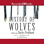 History of Wolves: A Novel | Emily Fridlund