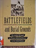 Battlefields and Burial Grounds, Roger C. Echo-Hawk and Walter R. Echo-Hawk, 0822526638