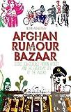 Afghan Rumour Bazaar, Nushin Arbabzadah, 1849042314