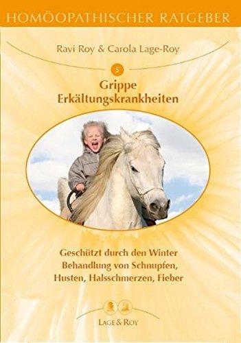 Homöopathischer Ratgeber, Bd.5, Erkältungskrankheiten