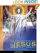 #6: Encountering Jesus in the New Testament