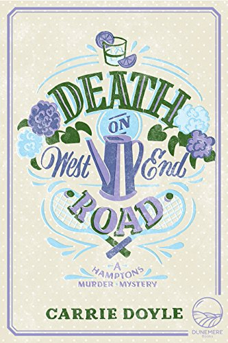 Death on West End Road (Hamptons Murder Mysteries Book 3) by [Doyle, Carrie]