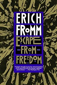 Escape from Freedom par Erich Fromm