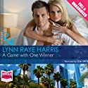 A Game with One Winner Audiobook by Lynn Raye Harris Narrated by Lisa Smith