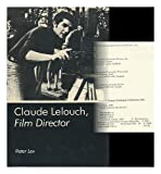Claude Lelouch, Film Director, Peter Lev, 0838631142