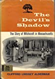 Devil's Shadow, Clifford L. Alderman, 0671324837