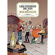 Les Fondus du vin de Bourgogne (BAMB.LES FONDUS)
