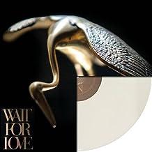 Wait For Love (Very Limited Gatefold White Vinyl) LP