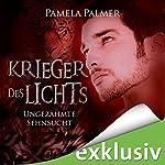 Ungezähmte Sehnsucht (Krieger des Lichts 4)   Pamela Palmer