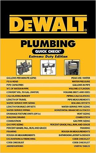 DEWALT Plumbing Quick Check: Extreme Duty Edition (DEWALT Series)