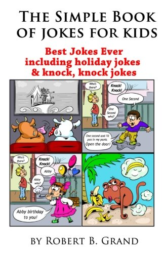 The Simple Book Of Jokes for Kids (Volume 1)