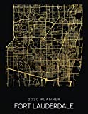 2020 Planner Fort Lauderdale: Weekly - Dated With To Do Notes And Inspirational Quotes - Fort Lauderdale - Florida (City Map Calendar Diary Book)