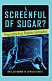 A Screenful of Sugar?: Prescription Drug Websites Investigated (Health Communication)