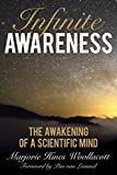 Image of Infinite Awareness: The Awakening of a Scientific Mind