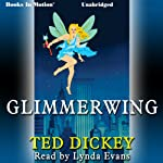 Glimmerwing | Ted Dickey