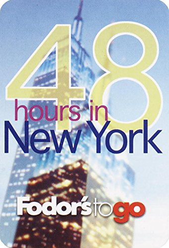 Download Fodor's to Go: 48 Hours in New York City, 1st Edition pdf epub