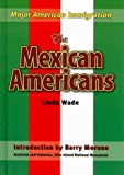 The Mexican Americans, Barry Moreno, 1422206149
