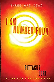 I Am Number Four (Lorien Legacies Book 1) by [Lore, Pittacus]