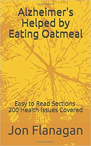 Alzheimer's Helped by Eating OATMEAL ! 200 Health Issues