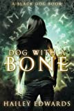 Dog with a Bone (Black Dog)