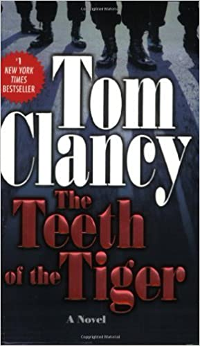 The Teeth of the Tiger (A Jack Ryan Novel) by Tom Clancy (2004-07-27)