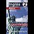 Inglés Básico 2: Todo lo esencial del inglés explicado en 30 unidades. ¡Empieza a hablar ya! (Spanish Edition)