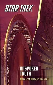 Star Trek: The Original Series: Unspoken Truth by [Bonanno, Margaret Wander]