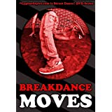 Breakdance Moves