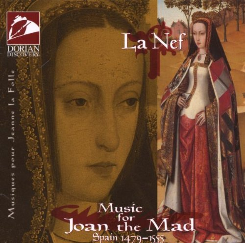 Music for Joan the Mad by Dorian Recordings