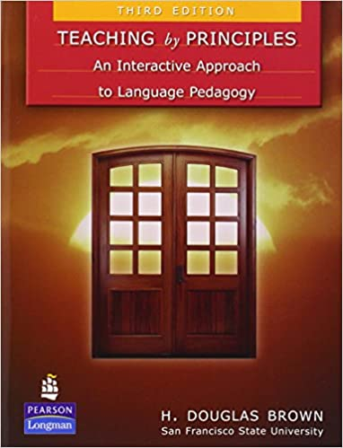 Amazon teaching by principles an interactive approach to amazon teaching by principles an interactive approach to language pedagogy 3rd edition 9780136127116 h douglas brown books fandeluxe Image collections