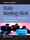 Make Meetings Work, Julie-Ann Amos, 1857038169
