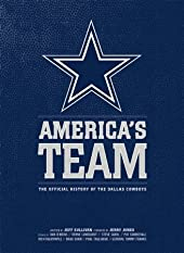 America's Team: The Official History of the Dallas Cowboys